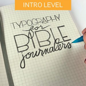 Typography for Bible Journalers