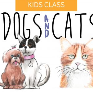 Mini Kids Drawing Class: Dogs and Cats